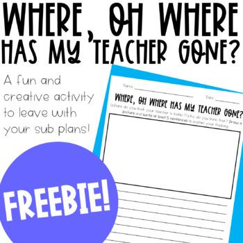 Where Has My Teacher Gone? Sub Activity FREEBIE