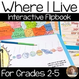 Where I Live Flip Book: A Social Studies Map Skills Activity for Grades 2-5