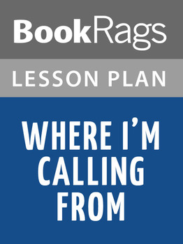 Where I'm Calling From Lesson Plans