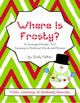 Where Is Frosty? (Emergent Reader Text Focusing on Positional Words and Phrases)