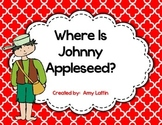 Where Is Johnny Appleseed?