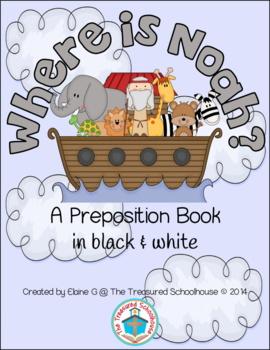 Where Is Noah? Preposition Booklet in Black & White