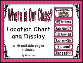 Where Is Our Class? Location Chart - Pink