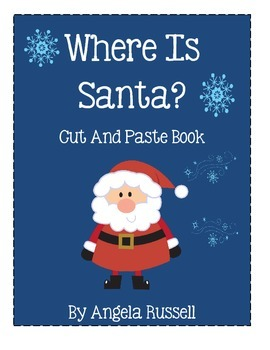 Where Is Santa?  - Cut And Paste Book