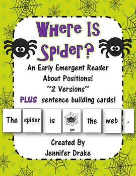 Where Is Spider?  An Emergent Reader Book About Positions!