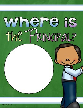 Where Is The Principal? Door Sign Poster