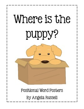 Where Is The Puppy? ~ 7 Positional Word Posters And Matching Book