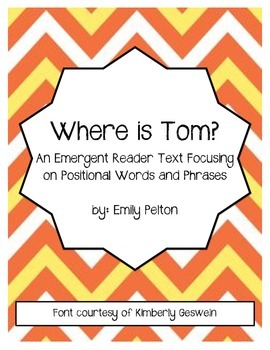 Where Is Tom? An Emergent Reader Text Focusing on Position