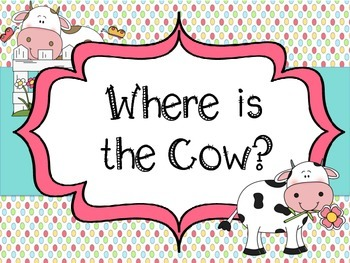 Positional Words Book: Where Is the Cow?