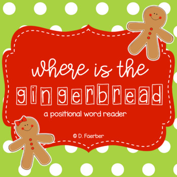 where is the gingerbread man girl a positional word emergent reader