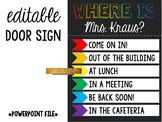 Where Is the Teacher? Editable Sign / Poster for Classroom Door