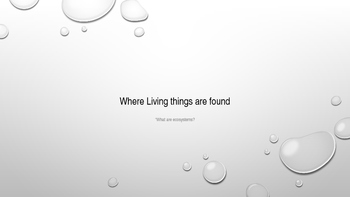 Where Living Things Are Found, Lesson 1
