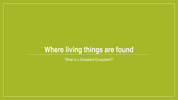 Where Living Things Are Found, Lesson 4