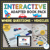 Where Questions - Preschool and Autism Adapted Book and Activities - Vehicles
