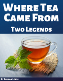 Where Tea Came From: Two Legends