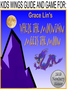 Where The Mountain Meets the Moon by Grace Lin, A Newbery Honor Book