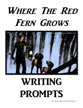 Where The Red Fern Grows Writing Prompts