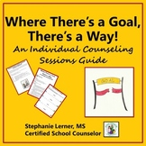 Where There's a Goal, There's a Way: An Individual Counseling Guide