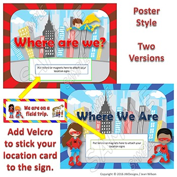 EDITABLE Where We Are At Door Signs and Display - Superhero Themed - 2 Styles