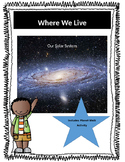 Where We Live - Our Solar System