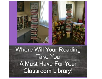 Where Will Your Reading Take You Classroom Library Sign