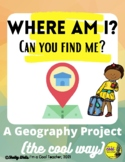 Where am I? - Geography Project/ Map & Globe Skills/ Conti