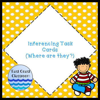 Where are They? (Inferencing Task Cards)