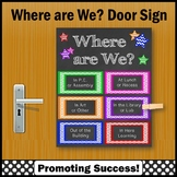 Where are We Door Sign with Specials, Classroom Door Poster NOT EDITABLE