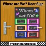 Where are We Door Sign with Specials, Classroom Door Poster NOT EDITABLE