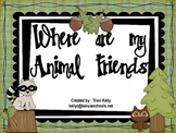 Where are my animal Friends?  Scott Foresman