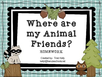 Where are my animal friends? Homework - Scott Foresman