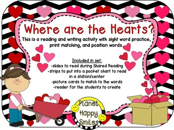 Valentine Reader ~ Where are the Hearts? ~ Reading & Writing Activity