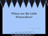 Where are the Little Werewolves? (where, were, and we're c