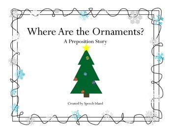 Where are the Ornaments: A Preposition Story