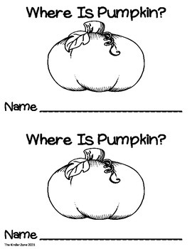Where are the Pumpkins? Positional Word Emergent Reader Book