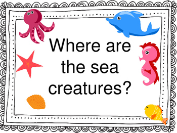 Where are the sea creatures?  Preposition and vocabulary activity
