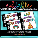 Where are we classroom door signs EDITABLE