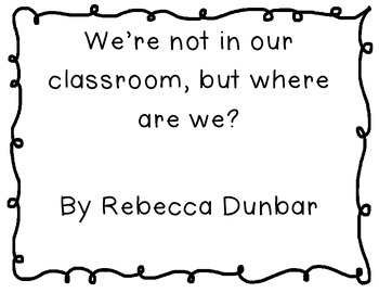 """Where are we?"" signs for outside your classroom door"