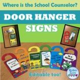 Where is the School Counselor? - Door Hanger Signs