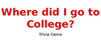 Where did I go to college trivia game; College and Career Awareness