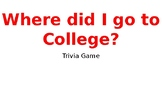 Where did I go to college trivia game; College and Career