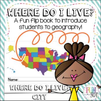 Where do I Live? Flip Book!