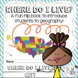 Where Do I Live? A Flip Book!
