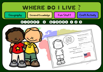 Where do I live ? - Geography Unit - for Kinder and Grades 1, 2, 3 - Printable