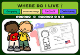 Where do I live ? - Geography Unit - for Kinder and Grades