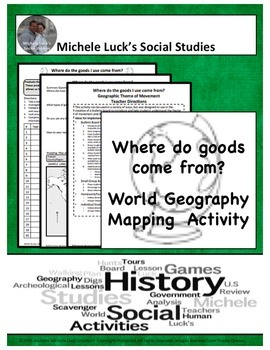 Where do goods come from? Geography Mapping & Bulletin Board Activity