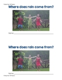 Where does rain come from?  SPRING EMERGENT READER