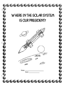 Where in the Solar System is Our President?