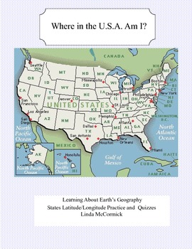 Where in the U.S.A. Am I? Latitude and Longitude Practice and Quizzes