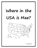 Where in the USA is Mae?